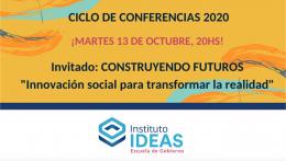 Conferencia: Construyendo Futuros