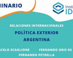 SEMINARIO – Relaciones Internacionales: El desarrollo de la política exterior Argentina